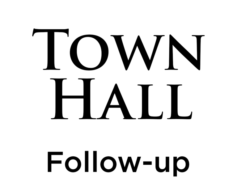 Town Hall Follow-up