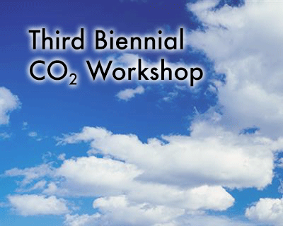 Third Biennial CO2 Workshop, March 16-17